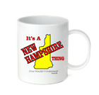 Coffee Cup Mug Travel 11 15 It's A New Hampshire Thing You Wouldn't Understand