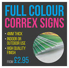 Printed Correx Sign Boards Full Colour High Quality SIGNS - Business Advertising