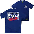 FB Gym Bodybuilding Tee Permission To Skip Novelty Dry Fit Performance T-Shirt