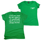 FB Running Tee - If You Wait - Novelty Womens Fitted Cotton T-Shirt Top T Shirt