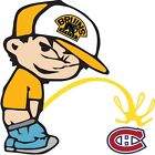 Boston Bruins Piss On Montreal Canadiens NHL Vinyl Decal CHOOSE SIZES $19.99 USD on eBay