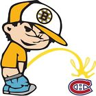 Boston Bruins Piss On Montreal Canadiens Vinyl Decal CHOOSE SIZES $11.99 USD on eBay