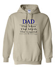 hooded Sweatshirt Hoodie DAD The Man Myth Legend Father Fathers Day