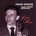 Love Songs [RCA] by Tommy Dorsey & His Orchestra/Frank Sinatra & Tommy...