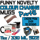 Funny Colour Changing Mug Cup Coffee Tea - SUPER BD8