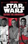 Before the Awakening (Star Wars) by Rucka, Greg Hardcover with Dustjacket