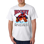 Gildan Short Sleeve T-shirt Hockey Can't Take The Pain Stay Off Ice