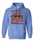 Pullover Hooded sweatshirt I Never Dreamed Would Super Cool Grammy Here Killing