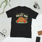 I'm A Breast Man Funny Turkey Thanksgiving Dinner T-Shirt