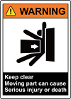 WARNING! KEEP CLEAR MOVING PART CAN CAUSE INJURY/DEATH | Adhesive Vinyl Sign Dec