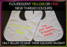 NEW Personalised Baby Bib , With Flourescent Yellow and Pink Thread eye catching