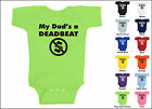 My Dads A Deadbeat Baby One Piece T-shirt, Creeper, Romper