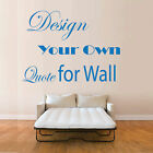 Personalized QUOTE Wall sticker, Vinyl Art make your Quote Wall Decal Nursery