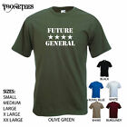 'Future 4 Star General'  Funny Army Soldier Officer Raf Navy T-shirt Tee Gift