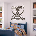 GOONIES NEVER SAY DIE! Vinyl Wall Decal Quote classic 80s movie sticker K018-W