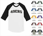 49ers Forty Niners College Letter Team Name Raglan Baseball Jersey T-shirt