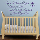 We Made a Wish Upon a Star Nursery Rhyme Children's Bedroom Wall Sticker Decal