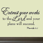 Entrust Your Works to the Lord Proverbs 16:3 Vinyl Wall Quote Decal Bible Words