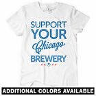 Support Your Chicago Brewery Women's T-shirt - Craft Beer Bar Bartender S to 2XL