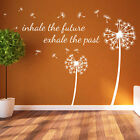 Dandelion Floral NEW Inhale The Future Decal Wall Stickers Decor Flower Art A361