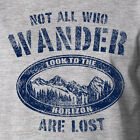 NOT ALL WHO WANDER ARE LOST T-Shirt camping outdoors funny camp lifestyle summer