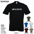 'Made in the 90's' - Funny mens T-shirt.