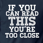 sarcastic tshirts - IF YOU CAN READ THIS funny gift rude college back off sarcastic humor T-Shirt