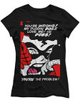 Harley Quinn (Suicide Squad) - You're Wrong - Official Womens T Shirt