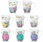 ME TO YOU Tatty Teddy Ceramic BIRTHDAY AGE 30th 40th 50th MUG For NAN SISTER MUM