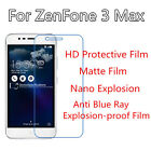 3pcs For Asus ZenFone 3 Max HD Clear/Matte/Nano Explosion/Anti Blue Ray  Film