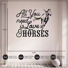 All You Need is Love and Horses Teenagers Hallway Vinyl Wall Art Sticker Decal