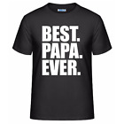 Best Papa Ever Fathers Day Men's Unisex T-Shirt Funny Dad Birthday Gift Tee