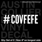 Set of 2 * #COVFEFE Vinyl Decal Car Sticker - Hashtag Covfefe Donald Trump Meme