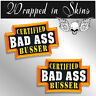 Busser Certified Bad Ass Hard Hat Decals Funny Helmet Stickers 2 PACK