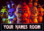 Personalised FNAF  Name Plaques A4 Five Nights At Freddies Free Sticky Pads Too.