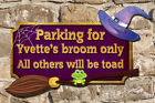Personalised Witch Parking Plaque Unique Shape 4 Colours Send Your Witch Name 2.