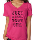 JUST a SMALL TOWN GIRL redneck southern country journey Women's V-neck T-Shirt