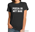Pizza Is My BAE Women's T-Shirt Funny Hipster Tumblr Fashion Ladies Tee Shirt