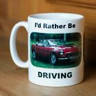 I'd Rather Be Driving Mug - Novelty Gift Tea Coffee Mug