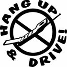 Hang Up and Drive Vinyl Decal
