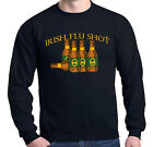 Irish Flu Shot Crewneck Funny Drinking Saint Patricks Day Beer Shamrock
