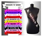 Personalised Girls night out sashes Custom Printed Make your own Any Name Text