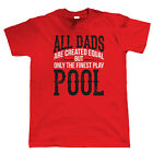 Finest Dads Play Pool, Mens T Shirt - Fathers Day Birthday Gift Dad Present Pub