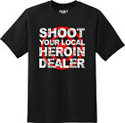 Shoot Heroin Dealers Drugs Dope Awareness Puff smoke Gift  T Shirt Graphic Tee