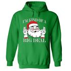 I'm Kind of a Big Deal Santa Ugly Christmas Sweater fun Winter Men Women Hoodie