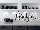 Thankful Thanksgiving Grateful Kitchen Dining Eating Mealtime Christian decal