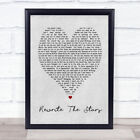 Rewrite The Stars Grey Heart Song Lyric Quote Print