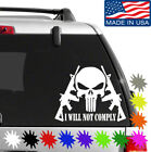 I Will Not Comply Decal Sticker Buy 2 Get 1 Free Choose Size & Color Molon Labe