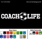 Coach Life Soccer Decal Window Bumper Sticker Car Decor Sports Ball Love Kids