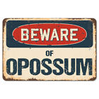 Beware Of Opossum Rustic Sign SignMission Classic Rust Wall Plaque Decoration